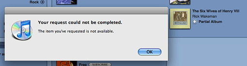 iTunes error - the item you&'ve requested is not available