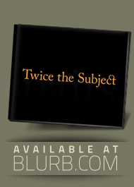 Twice The Subject - a photo book by Pekka Nikrus